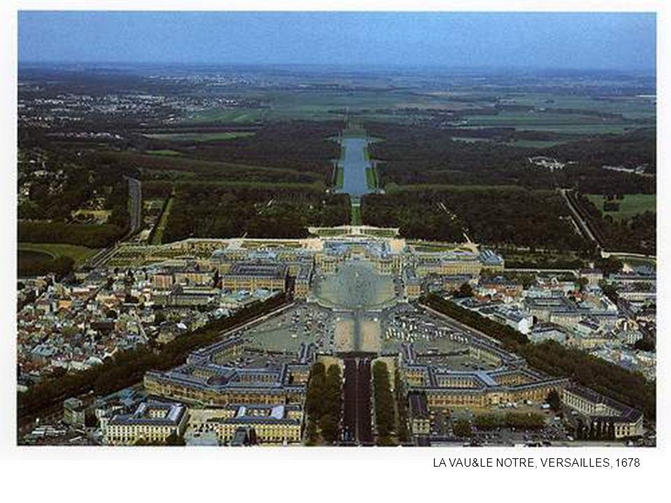 LA VAU&LE NOTRE, VERSAILLES, 1678