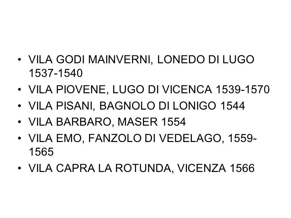 VILA GODI MAINVERNI, LONEDO DI LUGO 1537-1540