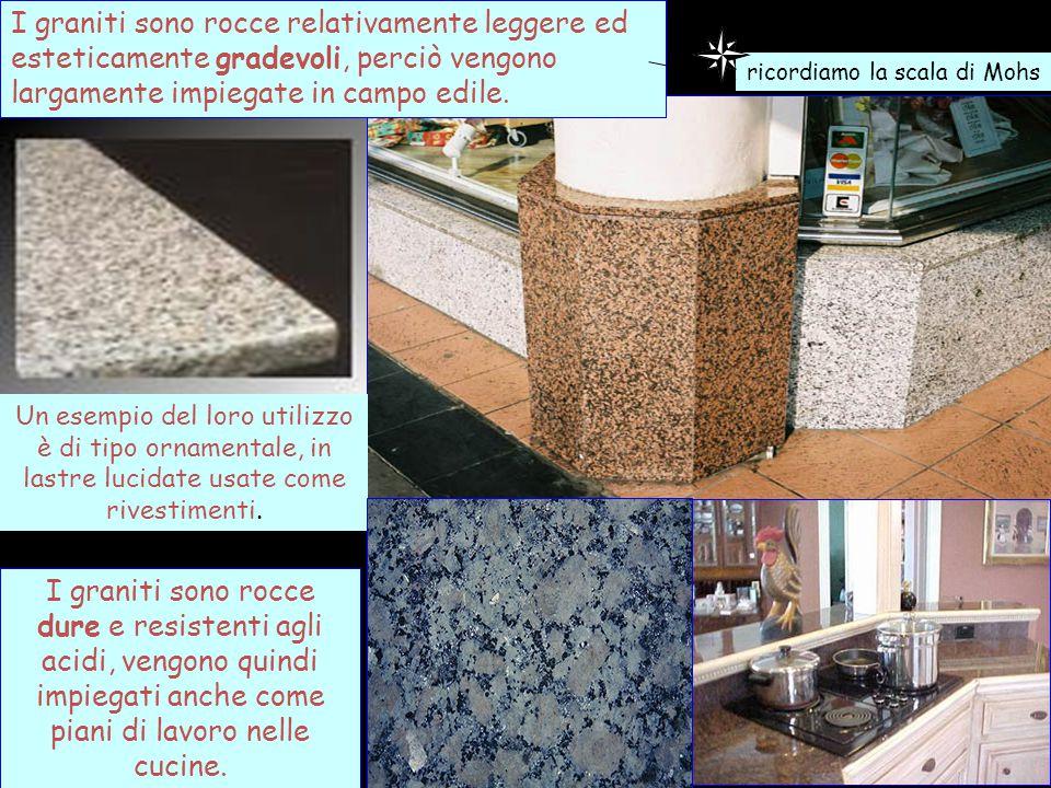 I graniti sono rocce relativamente leggere ed esteticamente gradevoli, perciò vengono largamente impiegate in campo edile.