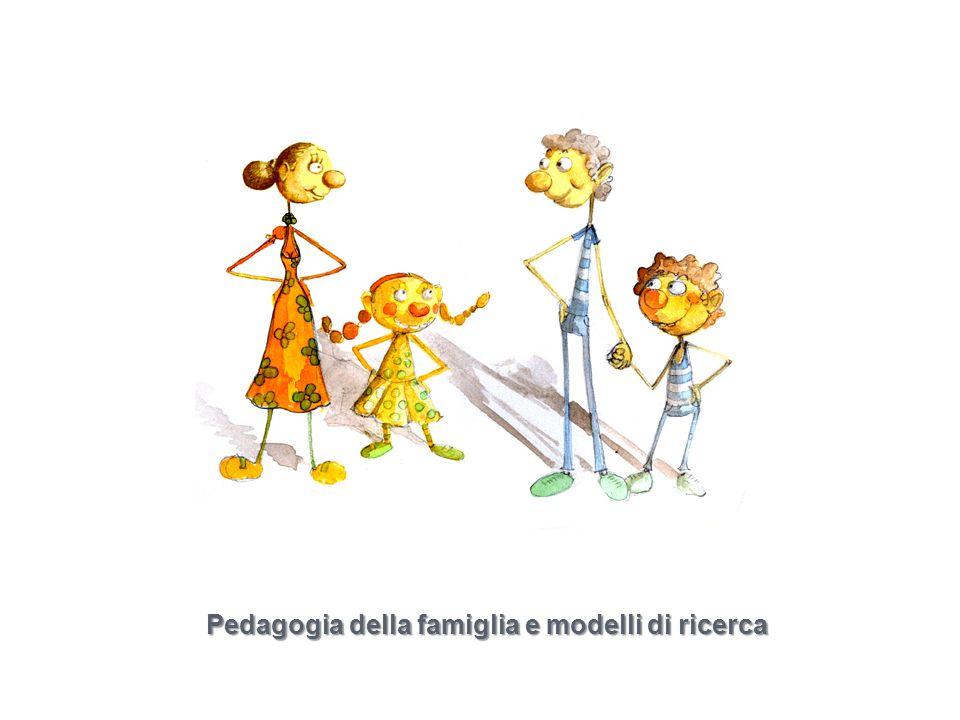 Pedagogia della famiglia e modelli di ricerca