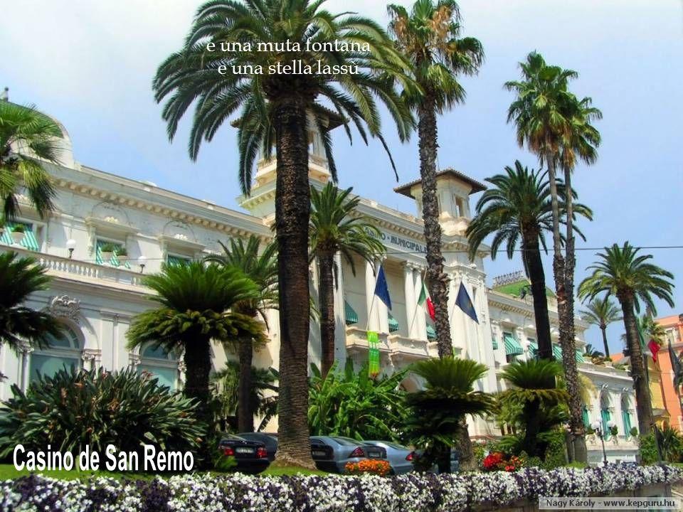 e una muta fontana e una stella lassù Casino de San Remo