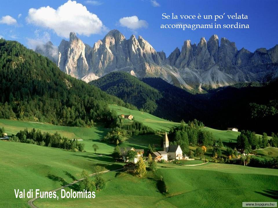 Val di Funes, Dolomitas Se la voce è un po' velata