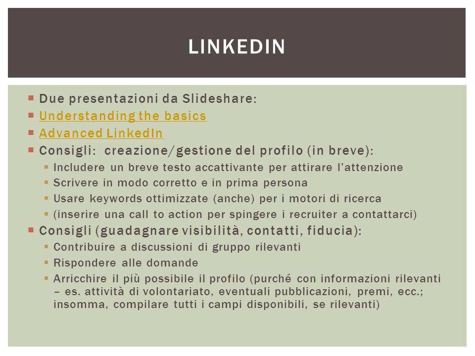 Linkedin Due presentazioni da Slideshare: Understanding the basics