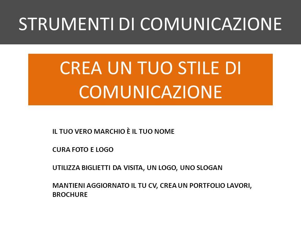 CREA UN TUO STILE DI COMUNICAZIONE