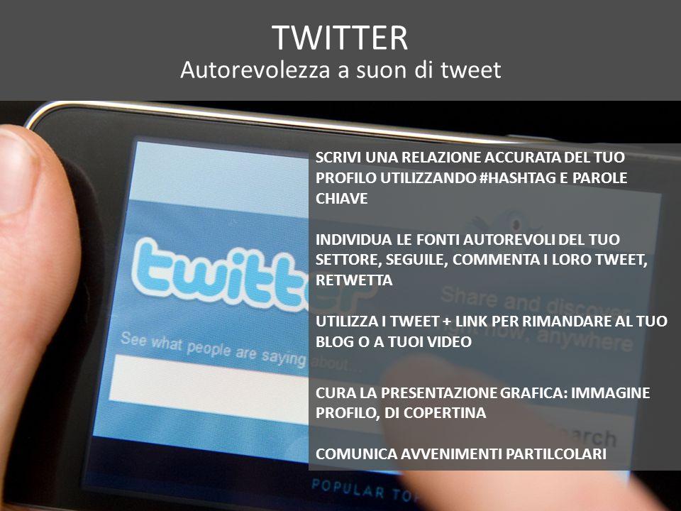 Autorevolezza a suon di tweet