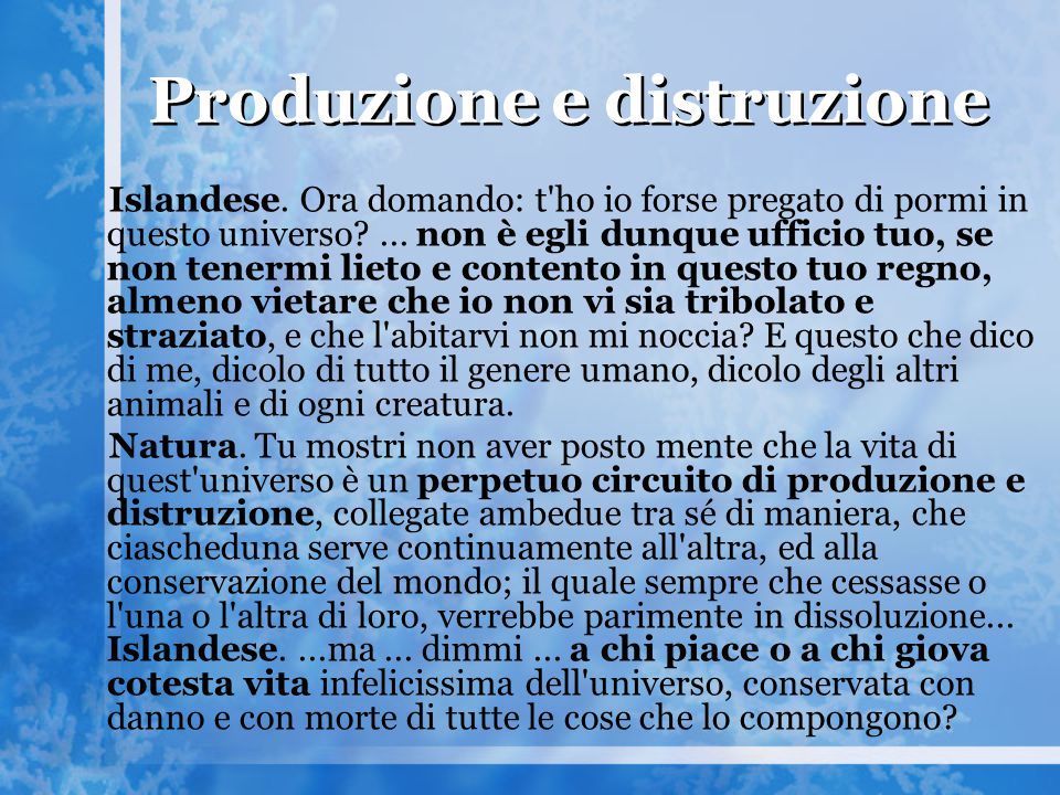 Produzione e distruzione