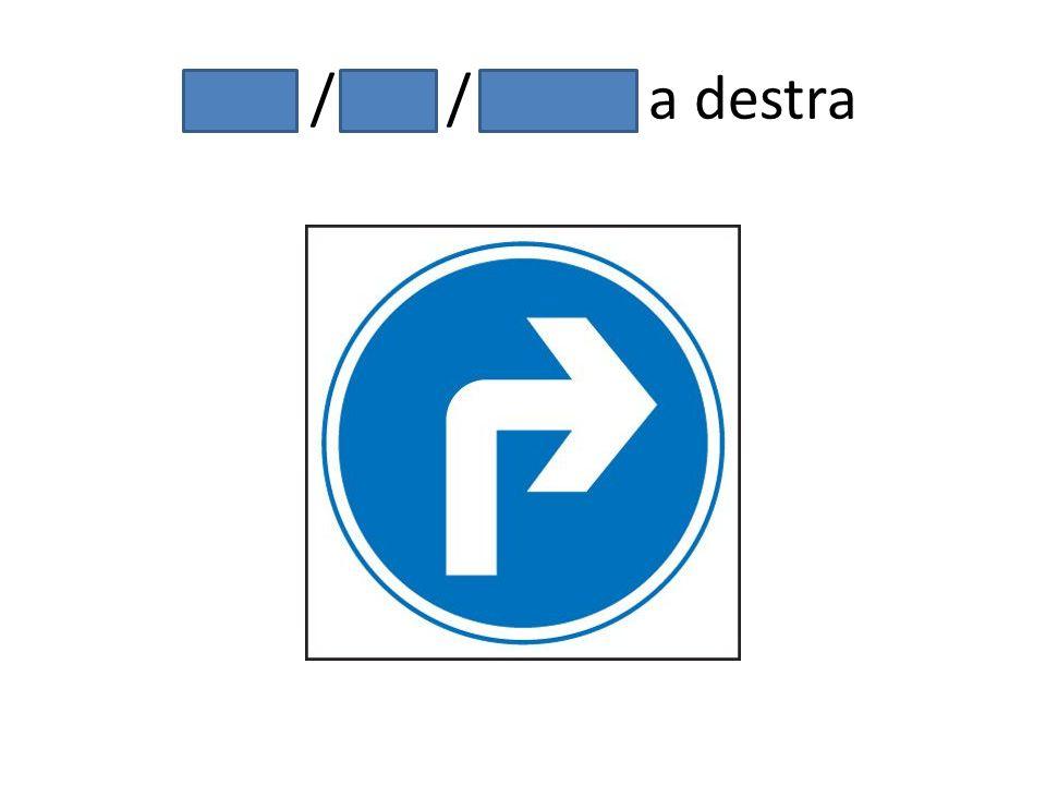Gira / giri / girate a destra