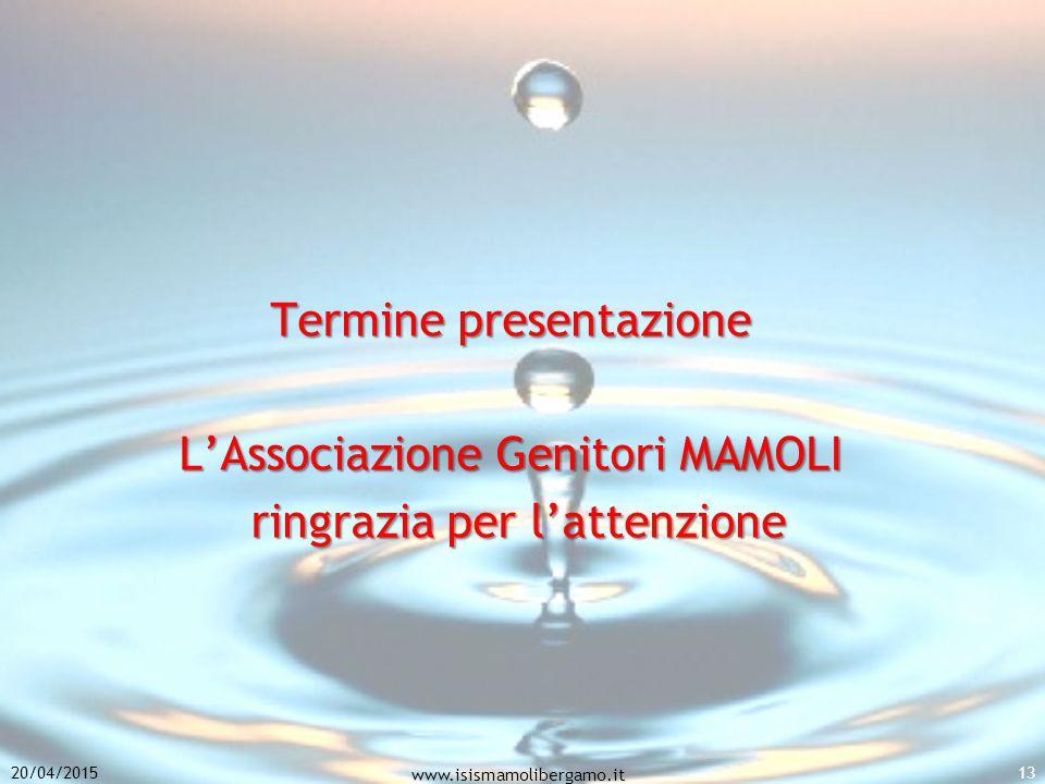 Termine presentazione L'Associazione Genitori MAMOLI ringrazia per l'attenzione