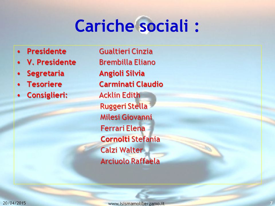 Cariche sociali : Presidente Gualtieri Cinzia