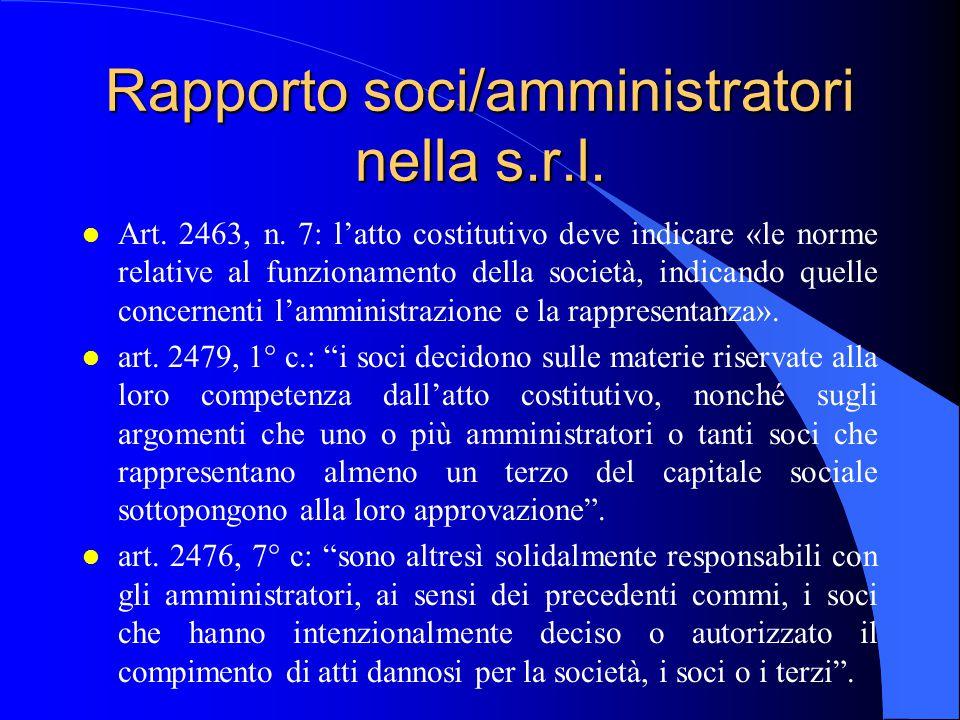 Rapporto soci/amministratori nella s.r.l.