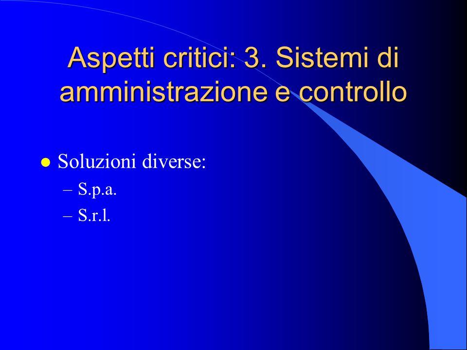 Aspetti critici: 3. Sistemi di amministrazione e controllo