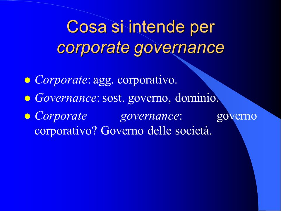Cosa si intende per corporate governance