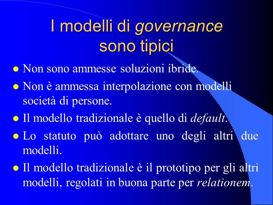 I modelli di governance sono tipici