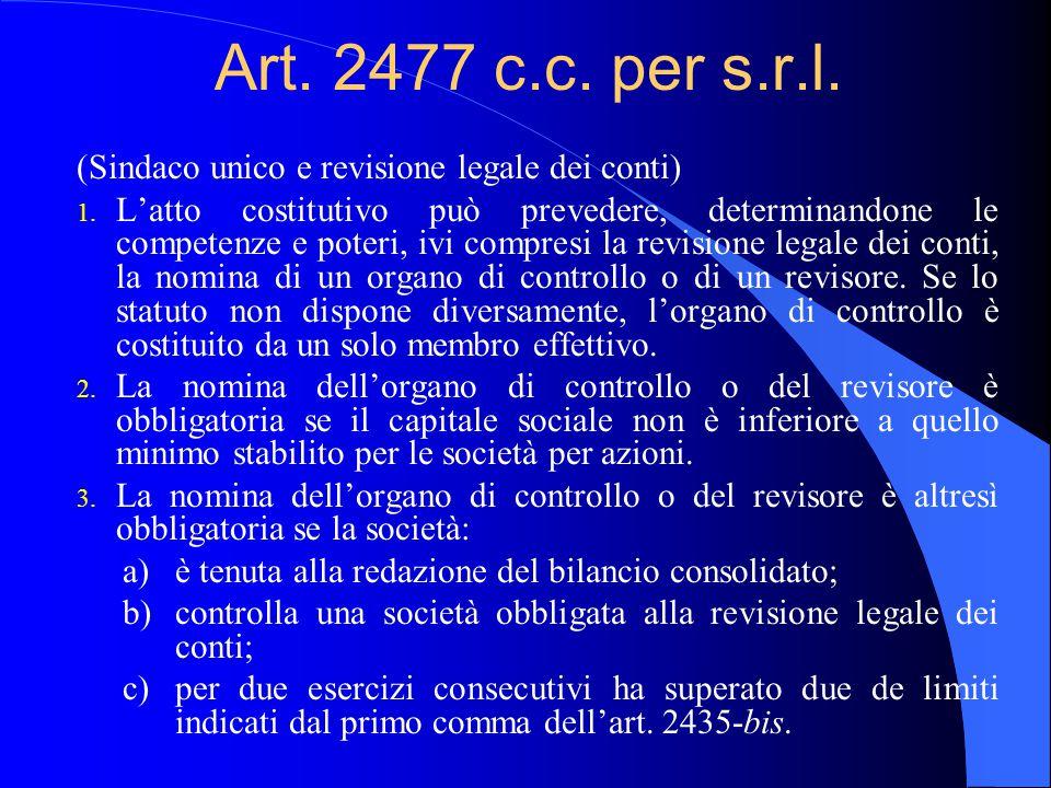 Art. 2477 c.c. per s.r.l. (Sindaco unico e revisione legale dei conti)