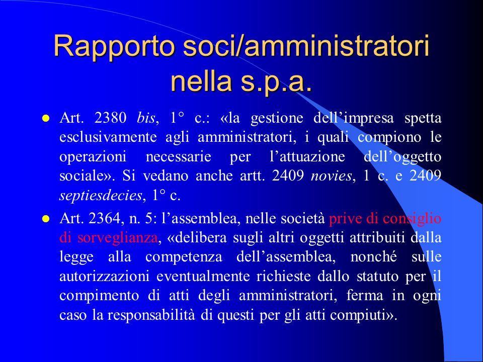 Rapporto soci/amministratori nella s.p.a.