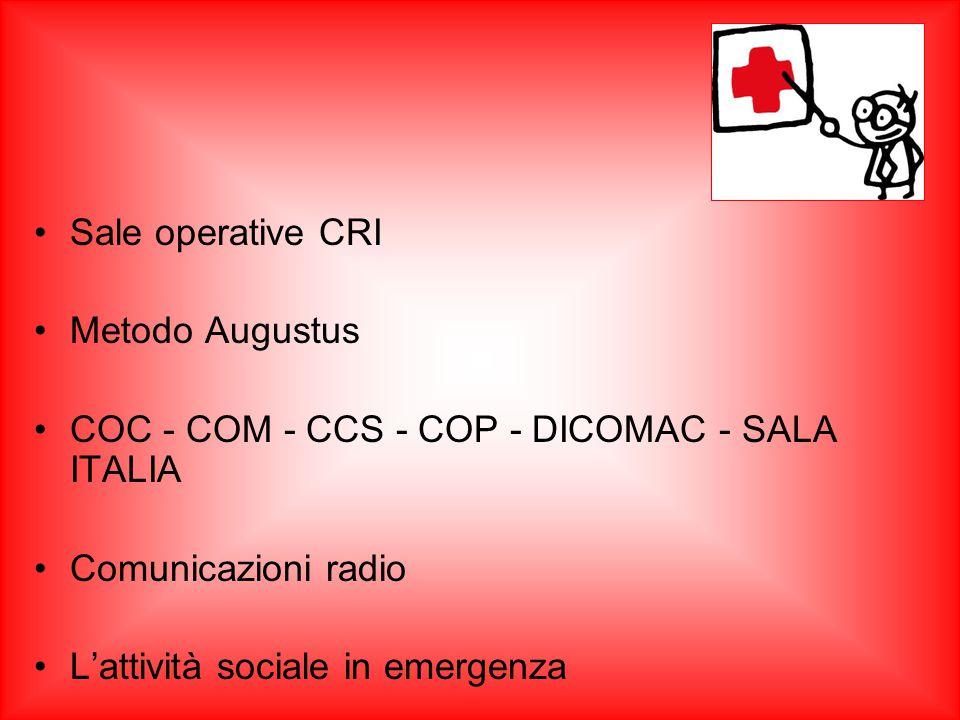 Sale operative CRI Metodo Augustus. COC - COM - CCS - COP - DICOMAC - SALA ITALIA. Comunicazioni radio.