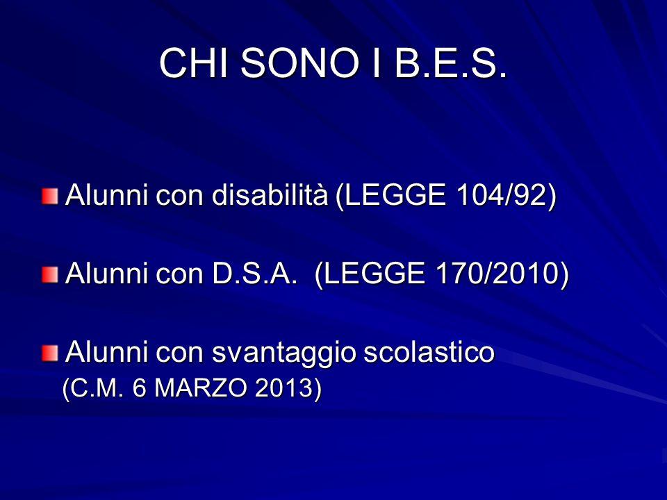CHI SONO I B.E.S. Alunni con disabilità (LEGGE 104/92)