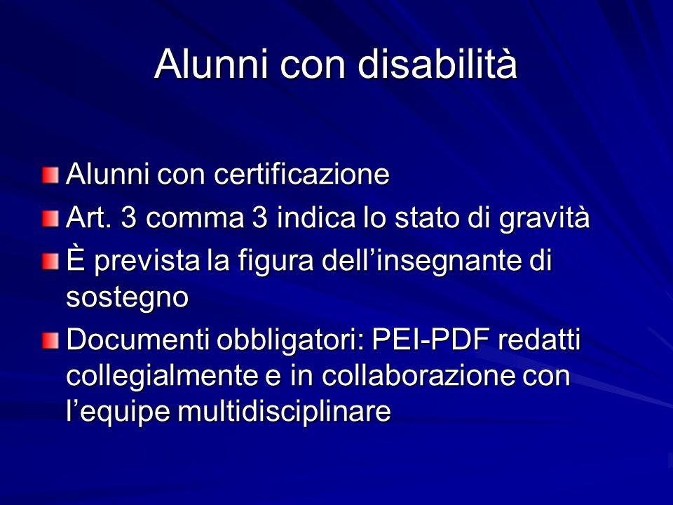 Alunni con disabilità Alunni con certificazione