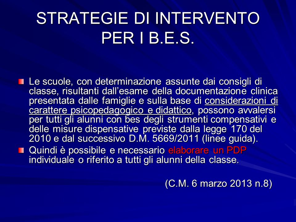 STRATEGIE DI INTERVENTO PER I B.E.S.