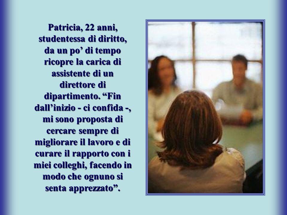 Patricia, 22 anni, studentessa di diritto, da un po' di tempo ricopre la carica di assistente di un direttore di dipartimento.