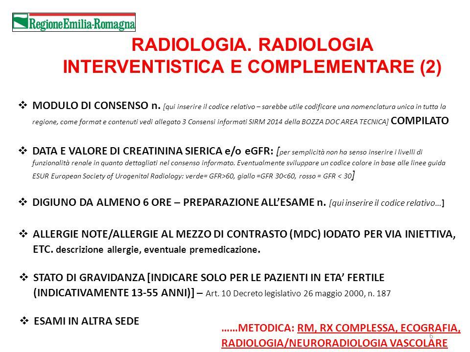 RADIOLOGIA. RADIOLOGIA INTERVENTISTICA E COMPLEMENTARE (2)