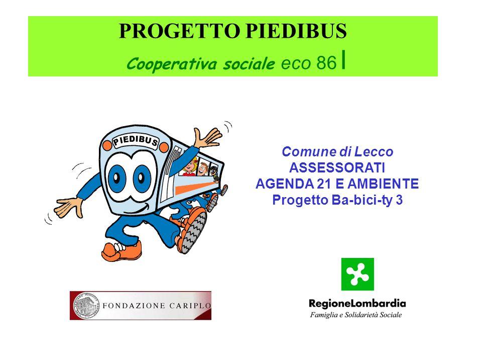 PROGETTO PIEDIBUS Cooperativa sociale eco 86 I