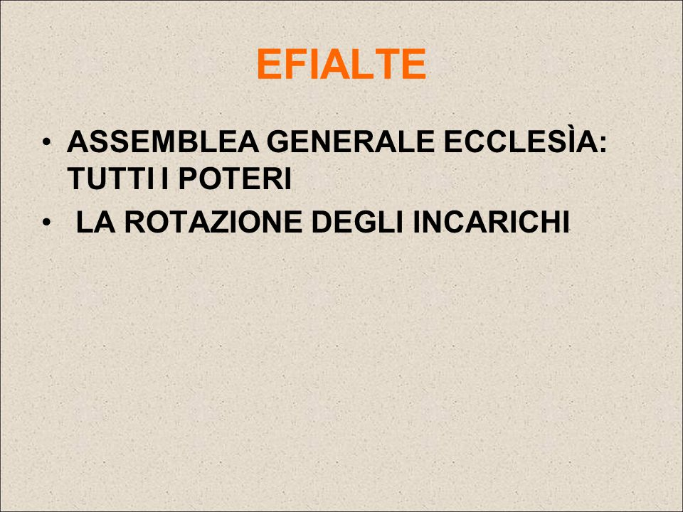 EFIALTE ASSEMBLEA GENERALE ECCLESÌA: TUTTI I POTERI
