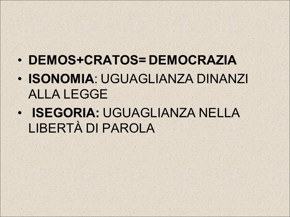 DEMOS+CRATOS= DEMOCRAZIA