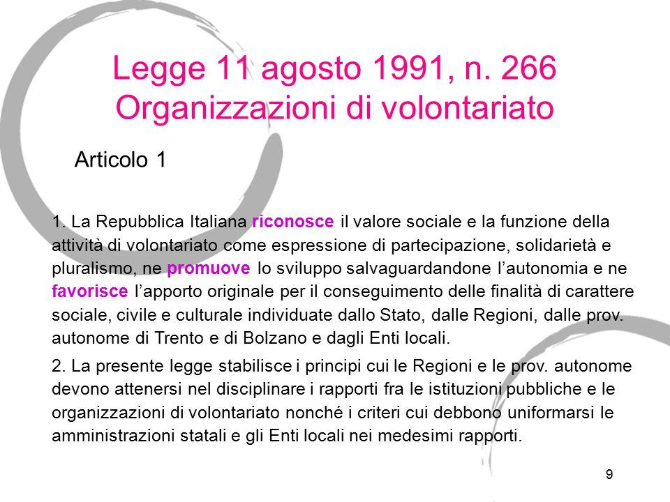 Legge 11 agosto 1991, n. 266 Organizzazioni di volontariato