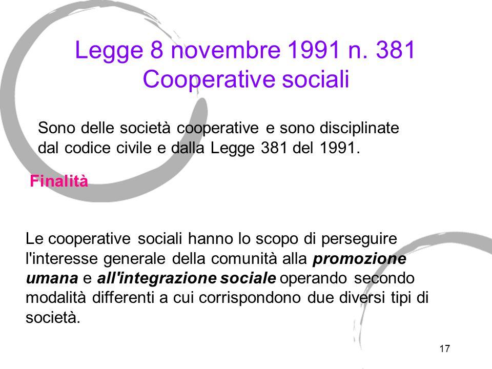 Legge 8 novembre 1991 n. 381 Cooperative sociali - tipo A