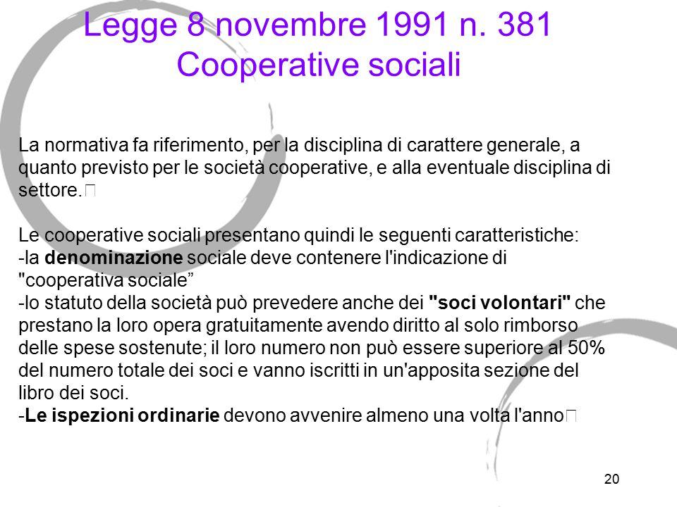 Legge 8 novembre 1991 n. 381 Cooperative sociali