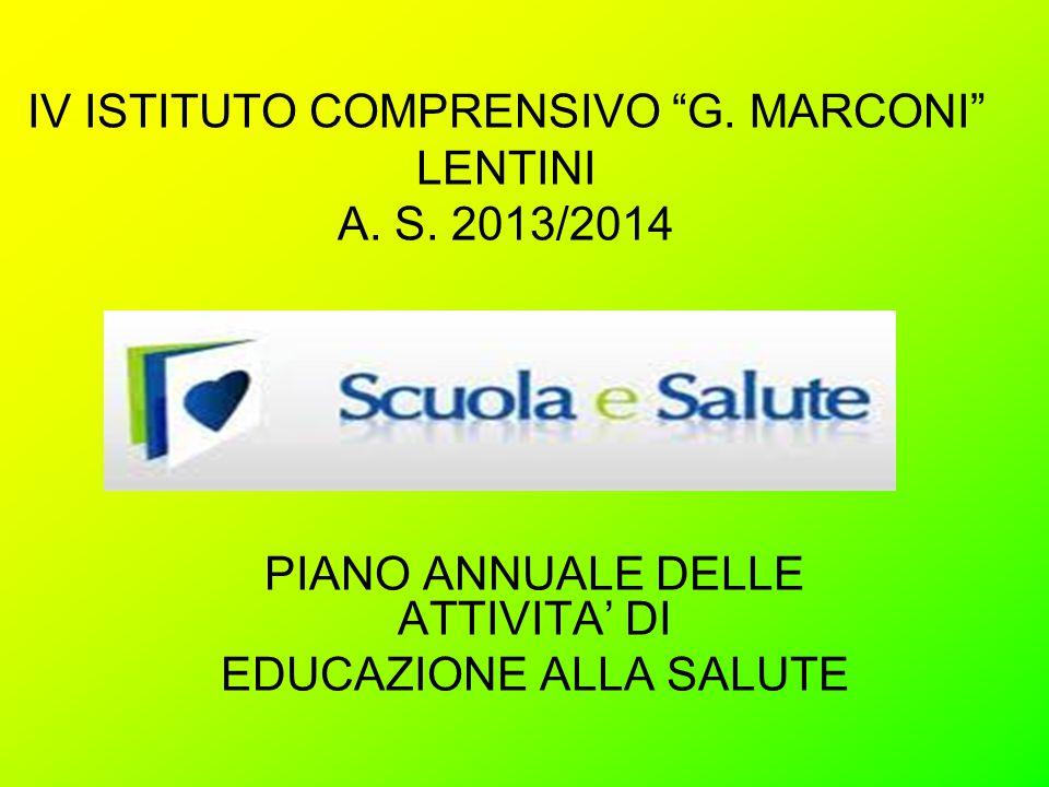 IV ISTITUTO COMPRENSIVO G. MARCONI LENTINI A. S. 2013/2014