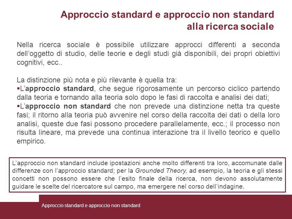 Approccio standard e approccio non standard alla ricerca sociale