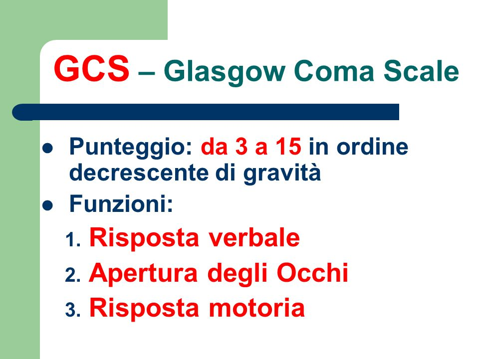 GCS – Glasgow Coma Scale