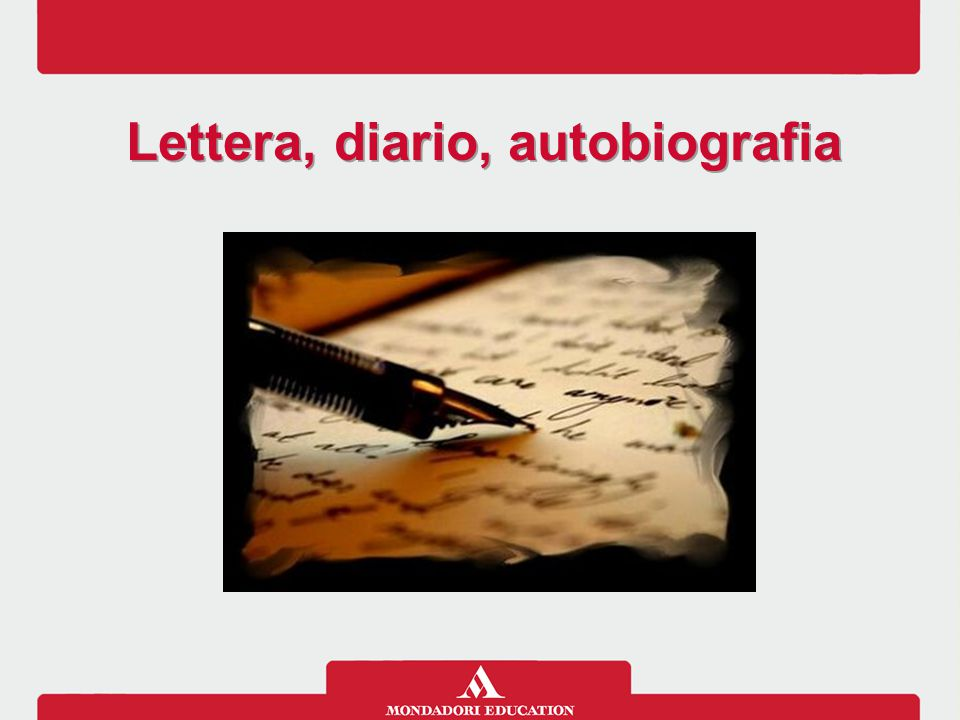 Lettera, diario, autobiografia