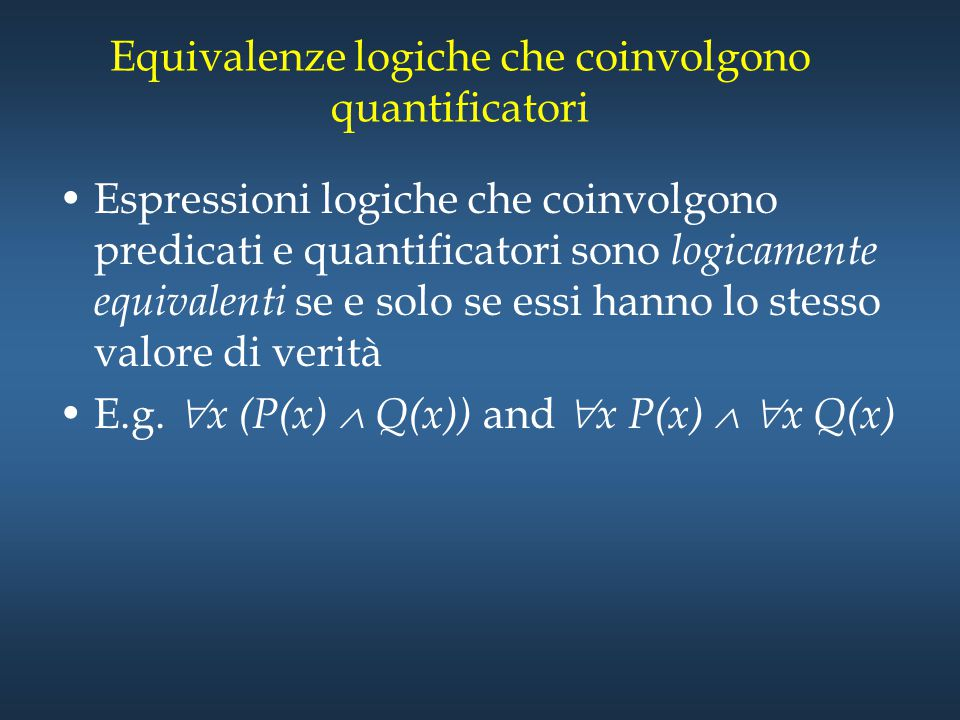 Equivalenze logiche che coinvolgono quantificatori