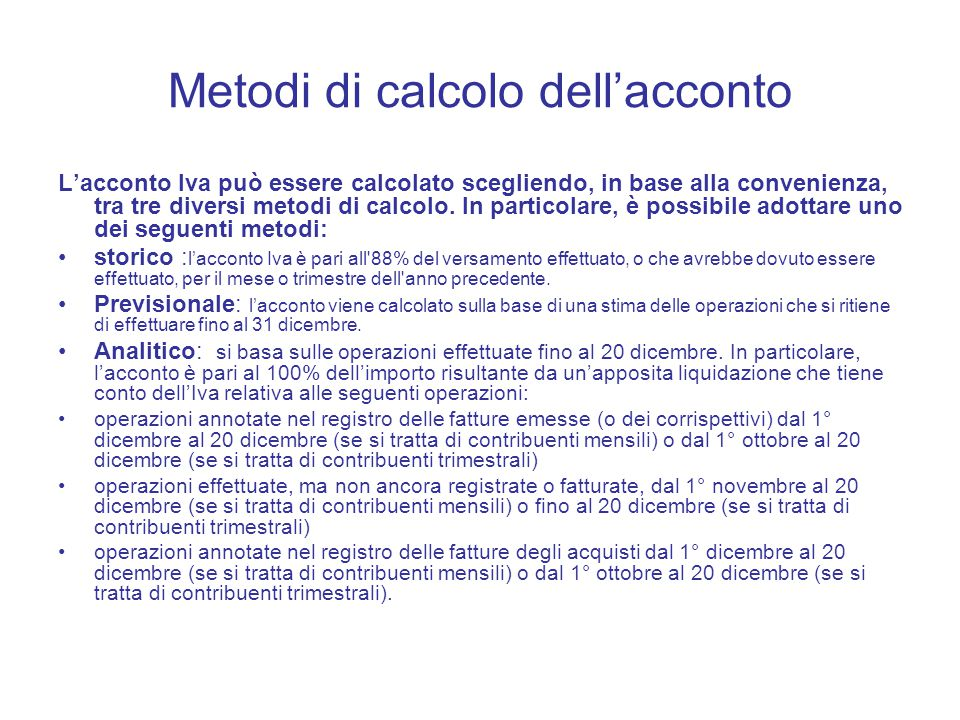Metodi di calcolo dell'acconto