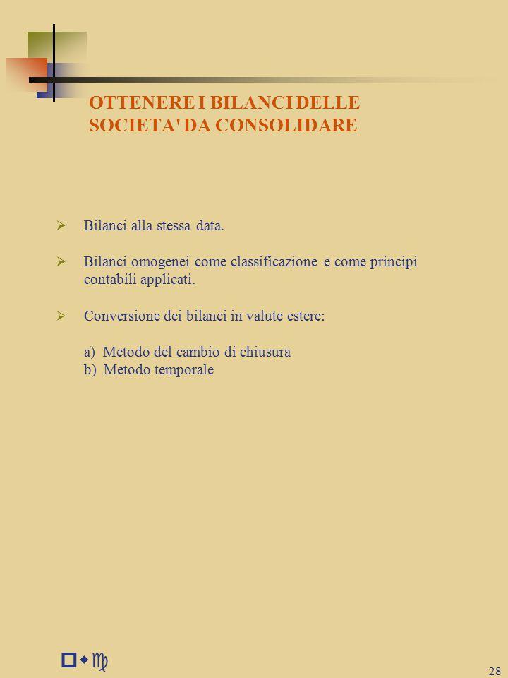 pwc OTTENERE I BILANCI DELLE SOCIETA DA CONSOLIDARE