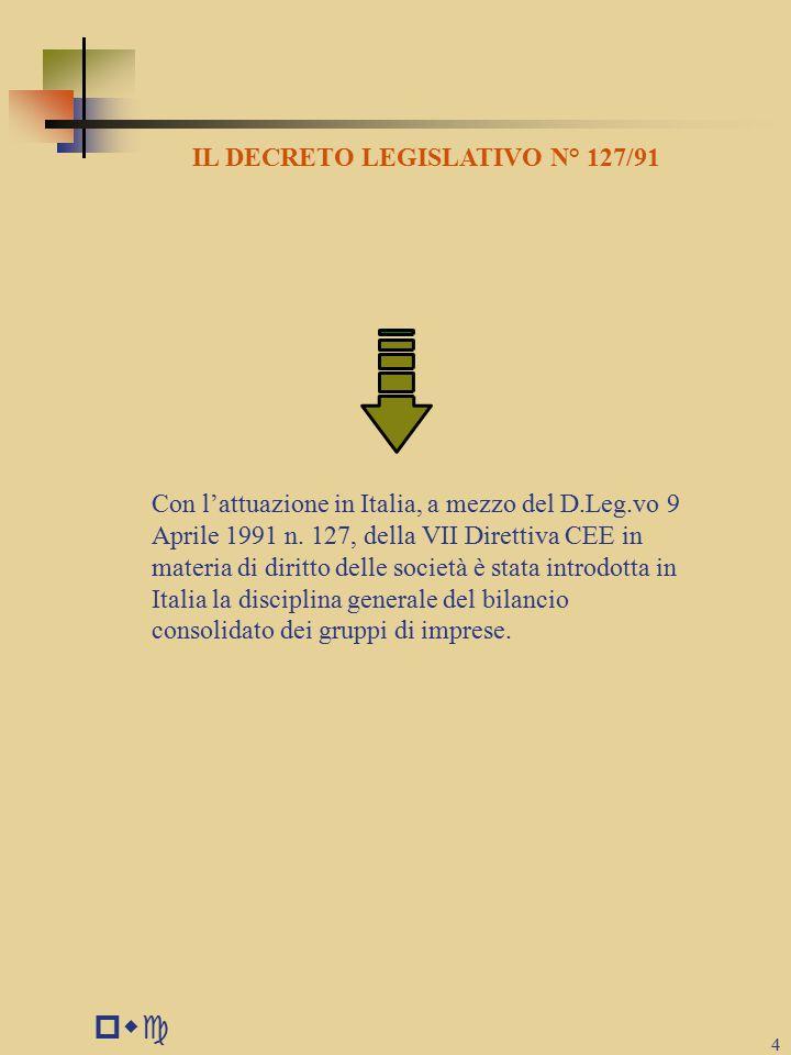 IL DECRETO LEGISLATIVO N° 127/91
