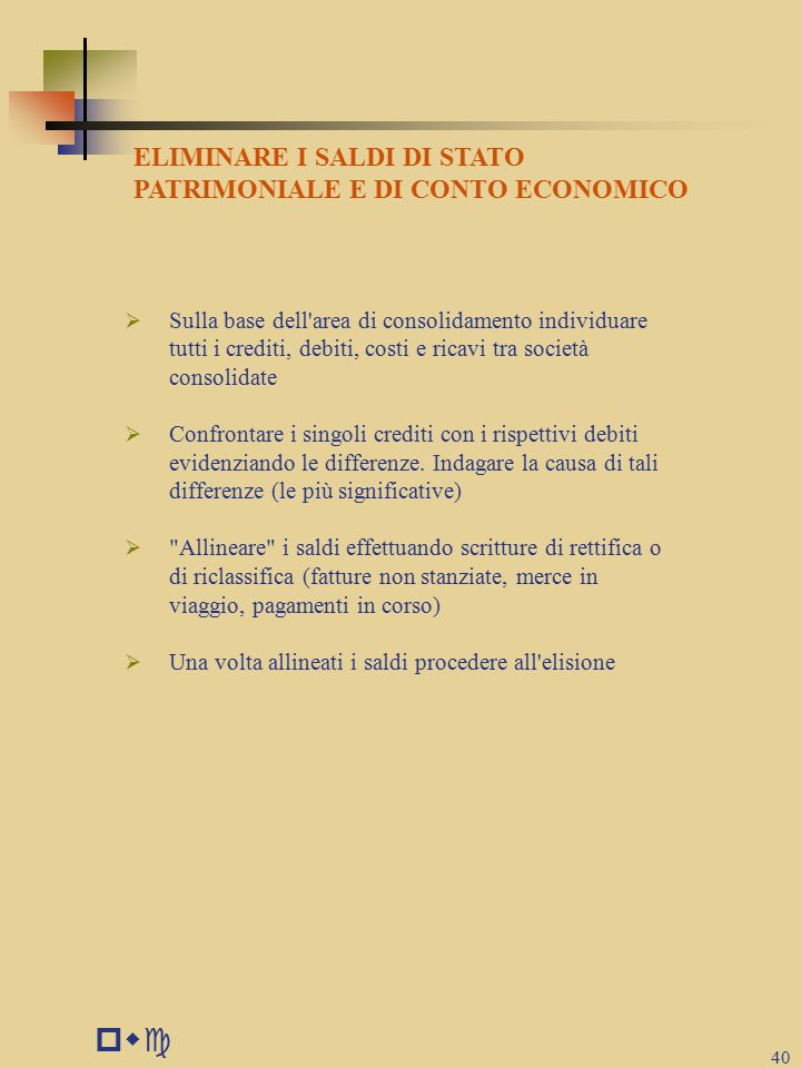 pwc ELIMINARE I SALDI DI STATO PATRIMONIALE E DI CONTO ECONOMICO