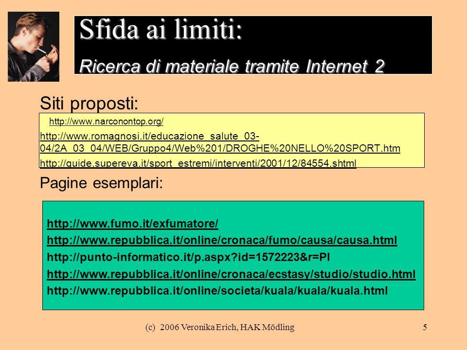 Sfida ai limiti: Ricerca di materiale tramite Internet 2