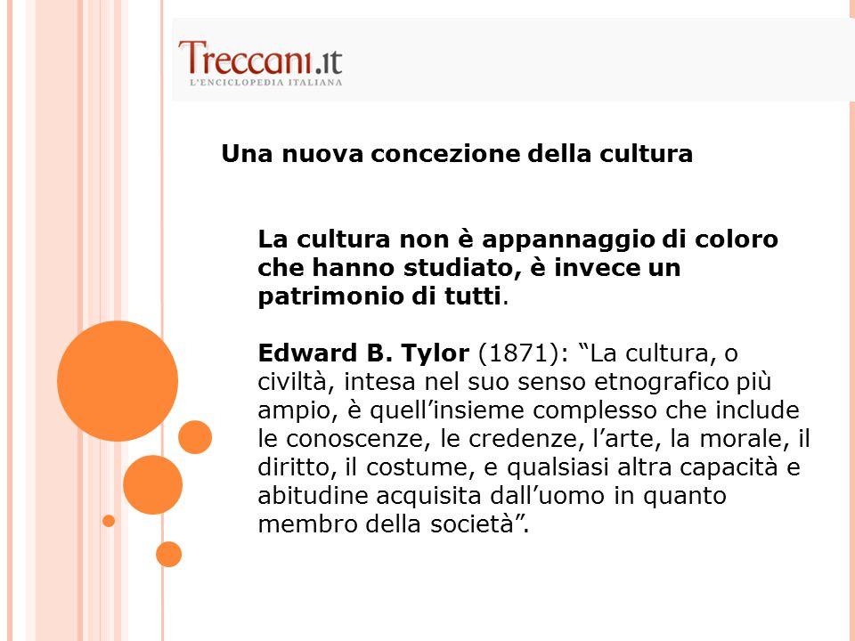 Una nuova concezione della cultura