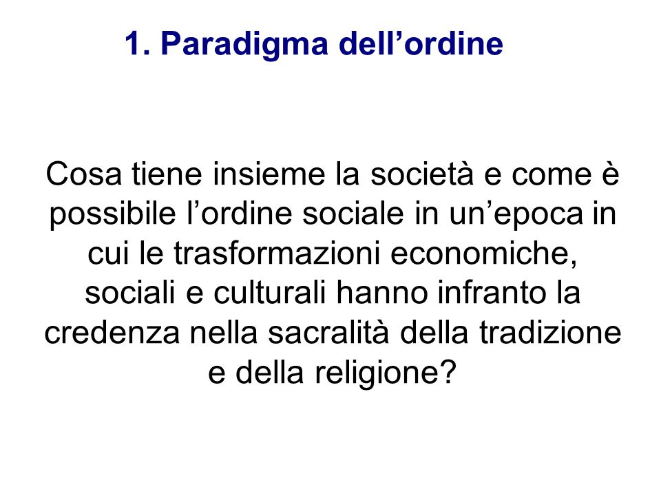 1. Paradigma dell'ordine