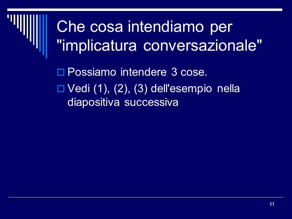 Che cosa intendiamo per implicatura conversazionale