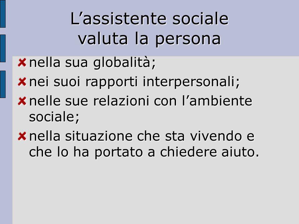 L'assistente sociale valuta la persona