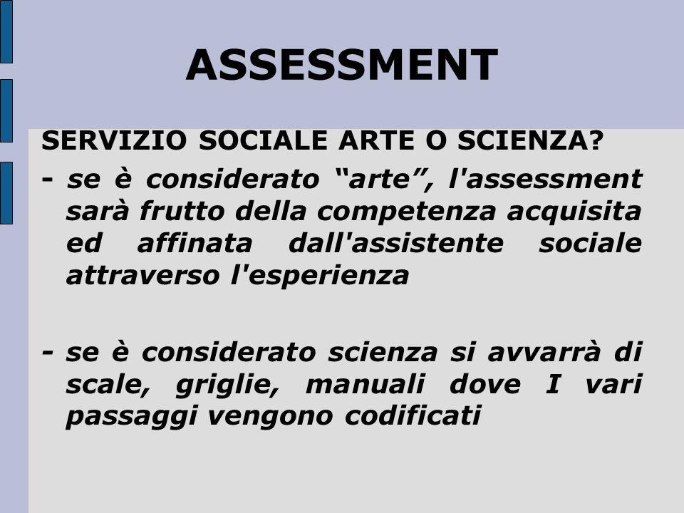 ASSESSMENT SERVIZIO SOCIALE ARTE O SCIENZA