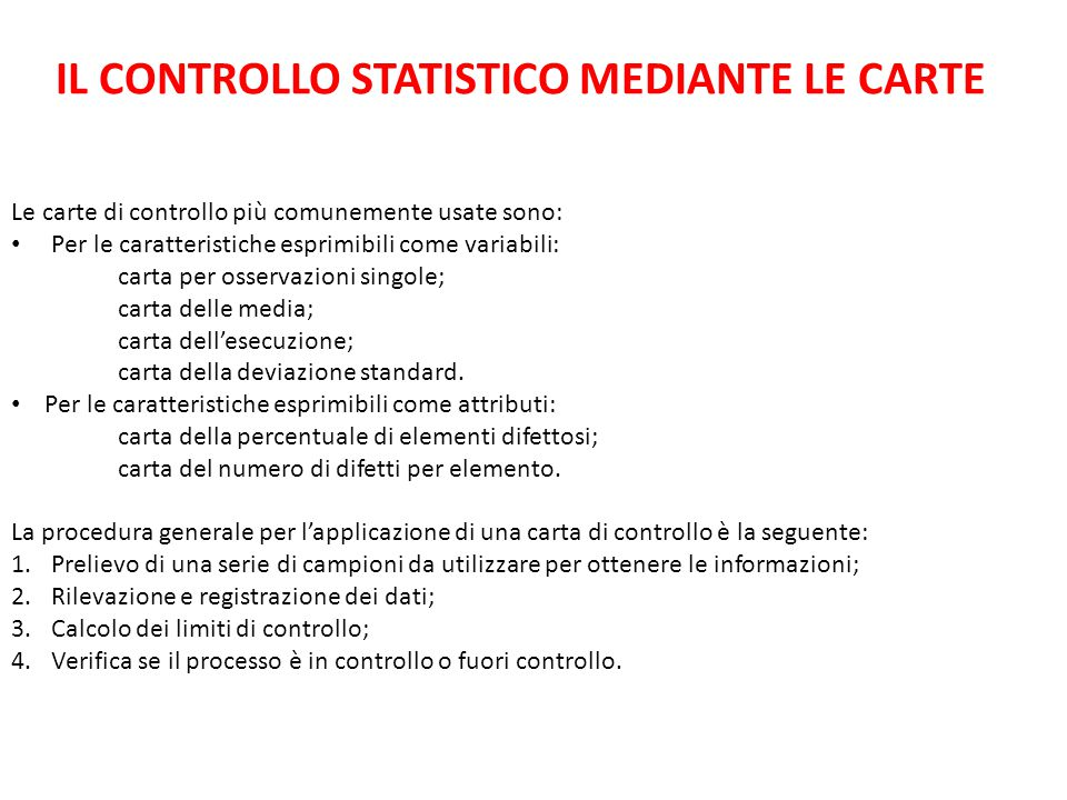 IL CONTROLLO STATISTICO MEDIANTE LE CARTE