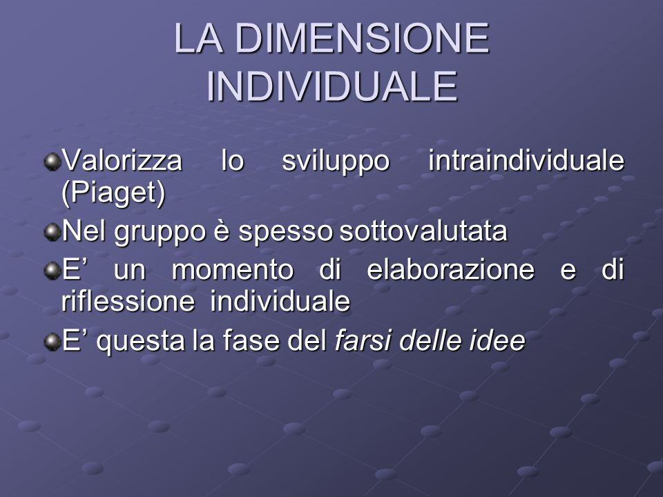 LA DIMENSIONE INDIVIDUALE