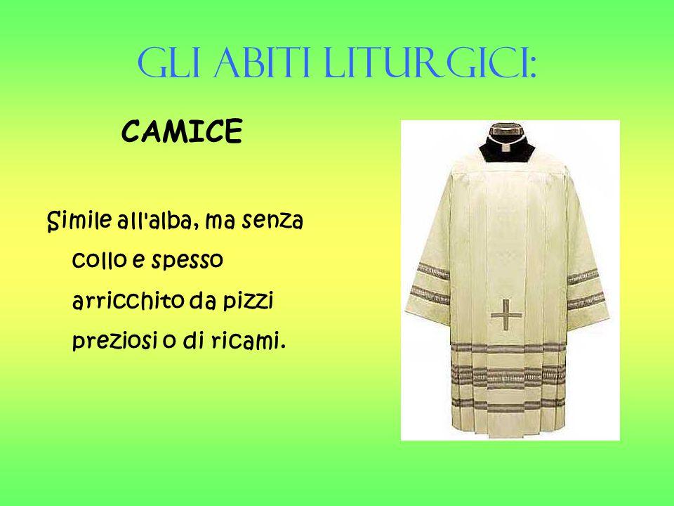 Gli Abiti liturgici: CAMICE