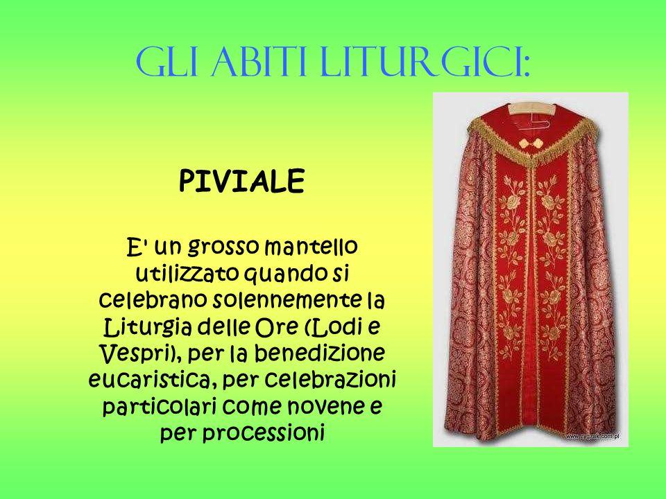 Gli Abiti liturgici: PIVIALE